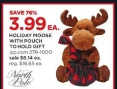 JCPenney Black Friday: North Pole Holiday Moose w/Pouch to Hold Gift for $3.99