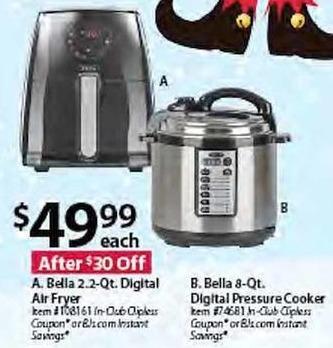 BJs Wholesale Black Friday: Bella 2.2-qt. Digital Air Fryer or 8-qt. Digital Pressure Cooker, Each for $49.99