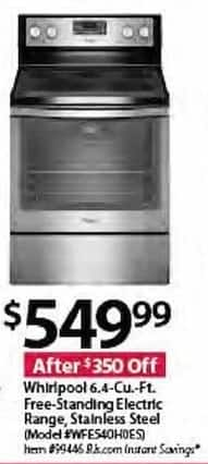 BJs Wholesale Black Friday: Whirlpool WFE540H0ES 6.4-cu. ft. Free-Standing Electric Stainless Steel Range for $549.99