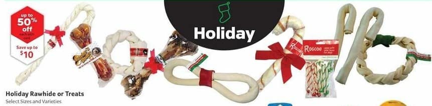 Pet Supplies Plus Black Friday: Holiday Rawhide or Treats, Select Sizes and Varieties, w/Card - Up to 50% Off