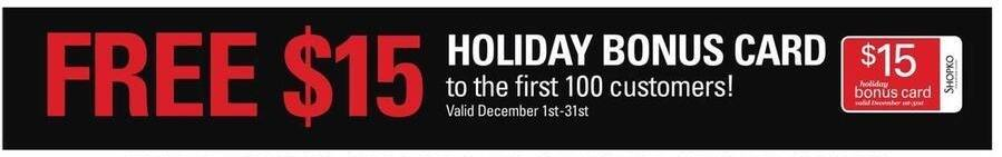 Shopko Black Friday: $15 Holiday Bonus Card for First 100 Customers for Free