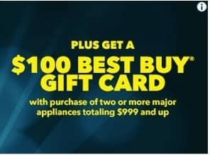Best Buy Black Friday: $100 Best Buy Gift Card with Purchase of Two or More Major Appliances Totaling $999+ for Free