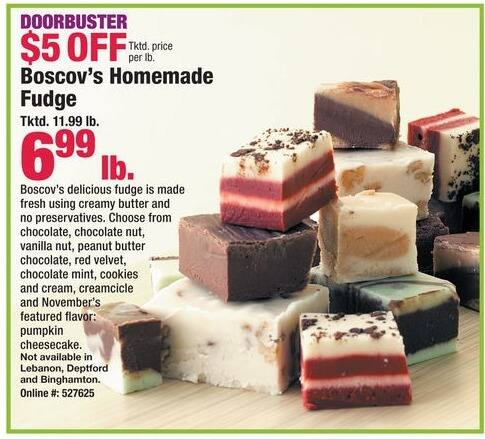 Boscov's Black Friday: Boscov's Homemade Fudge (1-lb.) for $6.99