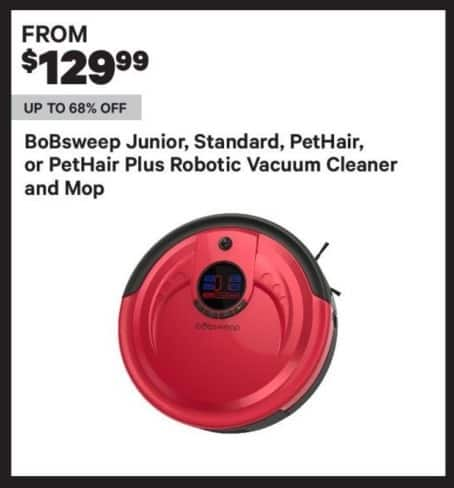 Groupon Black Friday: BoBsweep Standard, PetHair or PetHair Plus Robotic Vacuum Cleaner and Mop - From $129.99