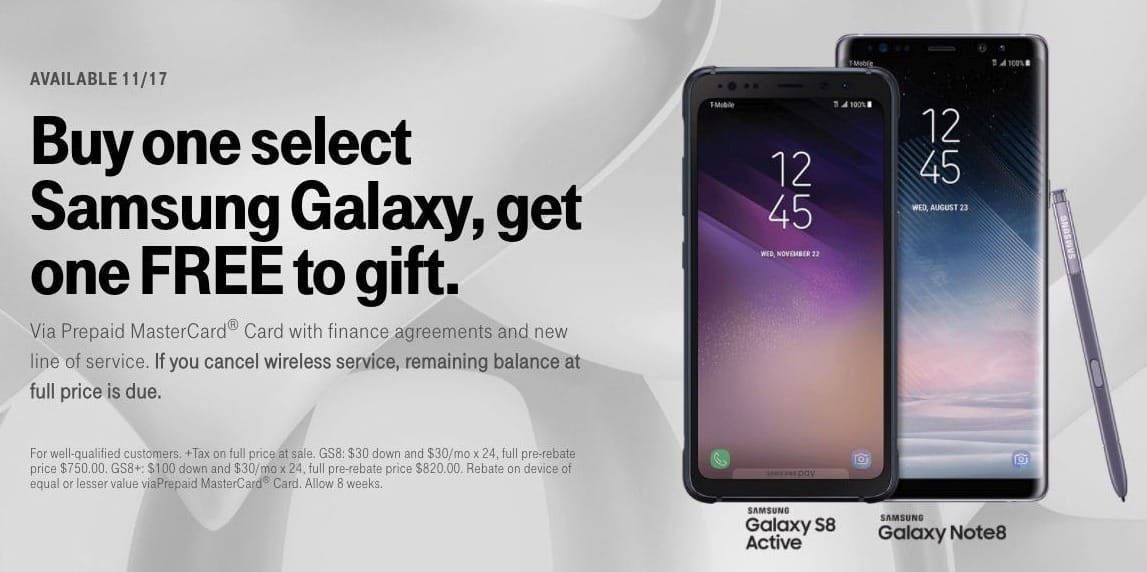 T-Mobile Black Friday: Select Samsung Galaxy S8 Active or Samsung Galaxy Note8 w/Financing and New Line - B1G1 Free