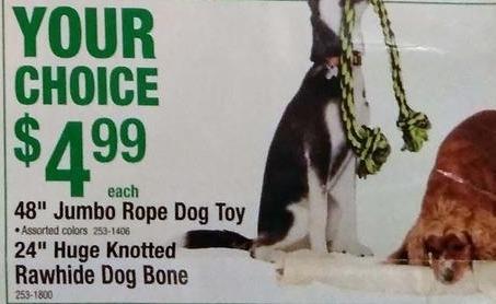 "Menards Black Friday: 48"" Jumbo Rope Dog Toy or 24"" Huge Knotted Rawhide Dog Bone for $4.99"