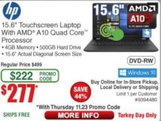 "Frys Black Friday: 15.6"" HP Touchscreen Laptop: AMD A10, 4GB, 500GB HD, Win 10 for $277.00"