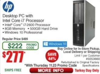 Frys Black Friday: HP Desktop PC: i7-2600, 8GB, 500GB HD, Win 10 Pro - Refurbished for $277.00