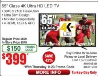 "Frys Black Friday: 65"" Class 4K Ultra HD LED TV for $399.00"