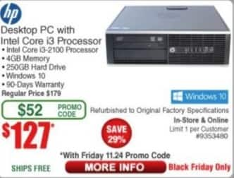 Frys Black Friday: HP Desktop PC: i3-2100, 4GB, 250GB HD, Win 10 for $127.00