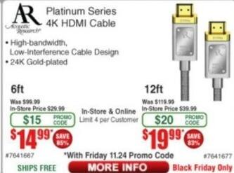 Frys Black Friday: AR Platinum Series 4K HDMI Cable (6ft or 12ft) for $14.99 - $19.99