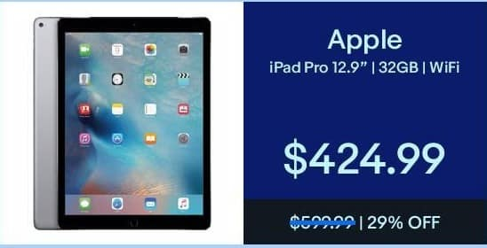 "eBay Black Friday: 12.9"" Apple iPad Pro 32GB Wifi for $424.99"
