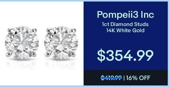 eBay Black Friday: Pompeii3 Inc 1ct Diamond Studs 14K White Gold for $354.99