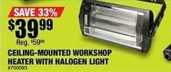Northern Tool and Equipment Black Friday: Ceiling-Mounted Workshop Heater with Halogen Light for $39.99