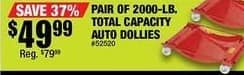 Northern Tool and Equipment Black Friday: Pair of 2000-lb. Total Capacity Auto Dollies for $49.99