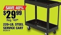 Northern Tool and Equipment Black Friday: 220-lb. Steel Service Cart for $29.99