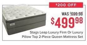 Value City Furniture Black Friday: Stags Leap Luxury Firm or Luxury Pillow Top 2-pc. Queen Mattress Set for $499.98