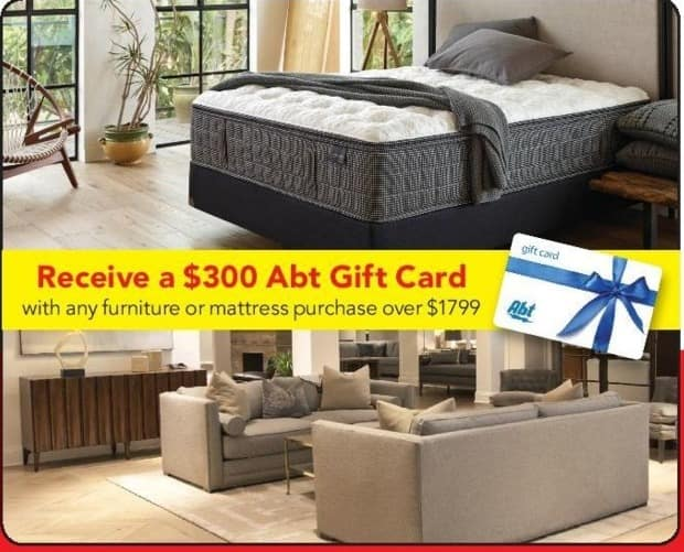 ABT Electronics Black Friday: $300 Abt Electronics Gift Card with Any Furniture or Mattress Purchase Over $1799 for Free