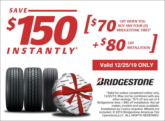 Costco Members: Buy 4 Bridgestone Tires, Save $150 ($70 off tires & $80 off installation) - 12/25/19