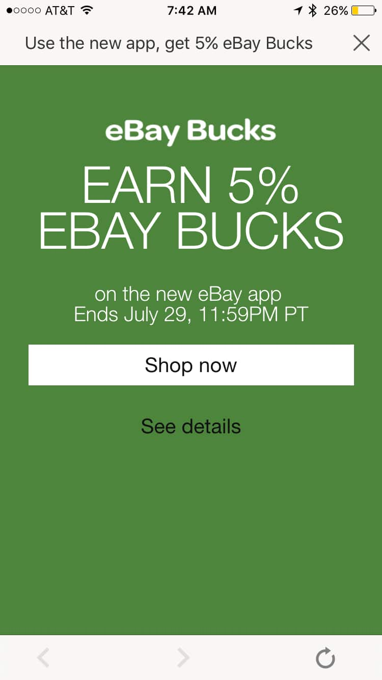 use the new eBay app and get 5% eBay buck