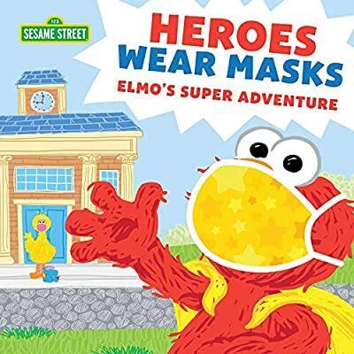 New Sesame Street Book: Heroes Wear Masks $5.39: 10%off