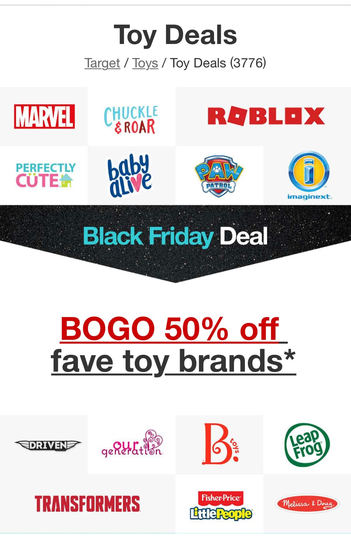 BOGO : 50% Off Sale : Target-select Marvel, Roblox, Transformers, Driven, Paw Patrol, Leapfrog, Our Generation, Baby Alive,