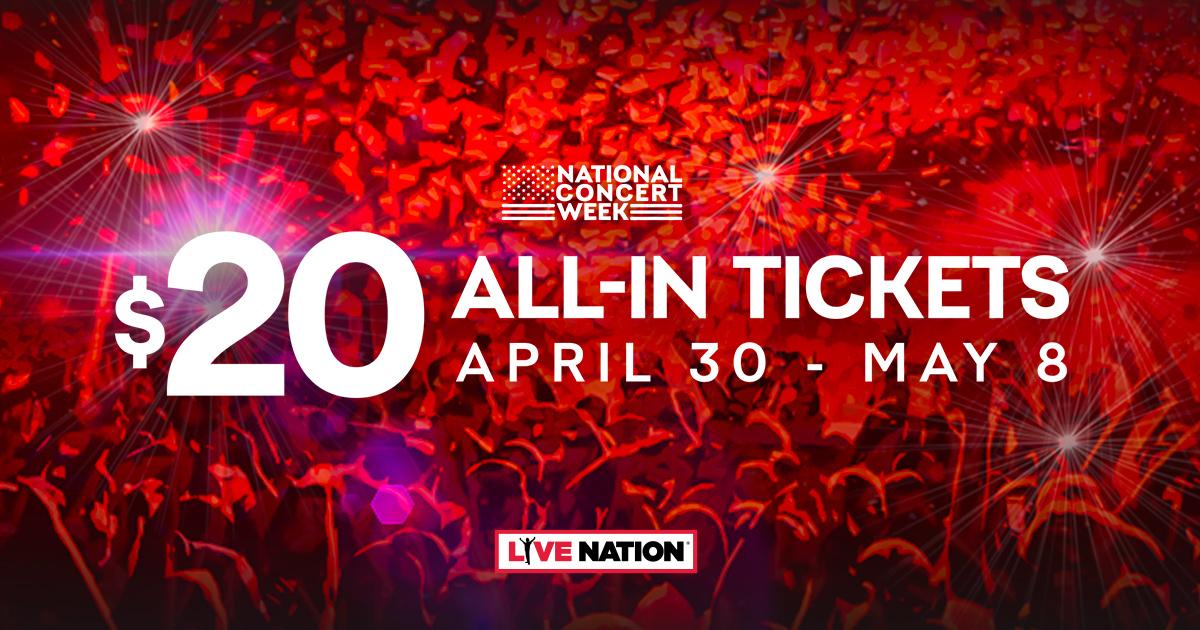 Live Nation: National Concert Week, tickets $20