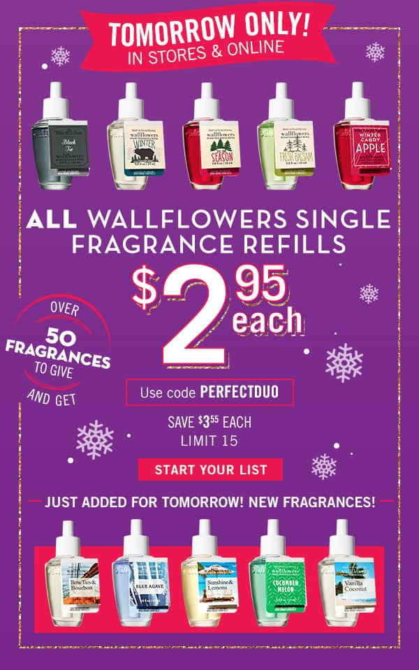 Bath & Body Works - 12/9 only - BOGO Wallflower Plug units and $2.95 Wallflower Fragrance Refill Plugs
