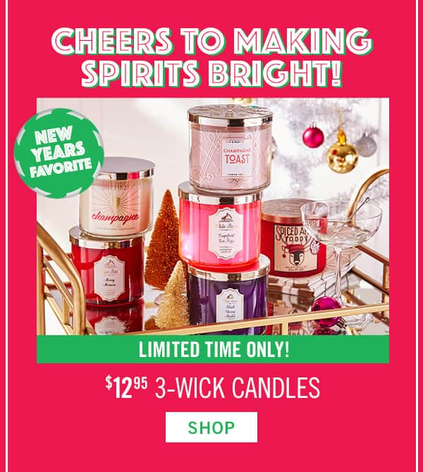 Bath & Body Works - $10 off $30, B3G3 Body Care, $12.95 3 Wick Candles, Free Wallflower refill W/ Plug Purchase