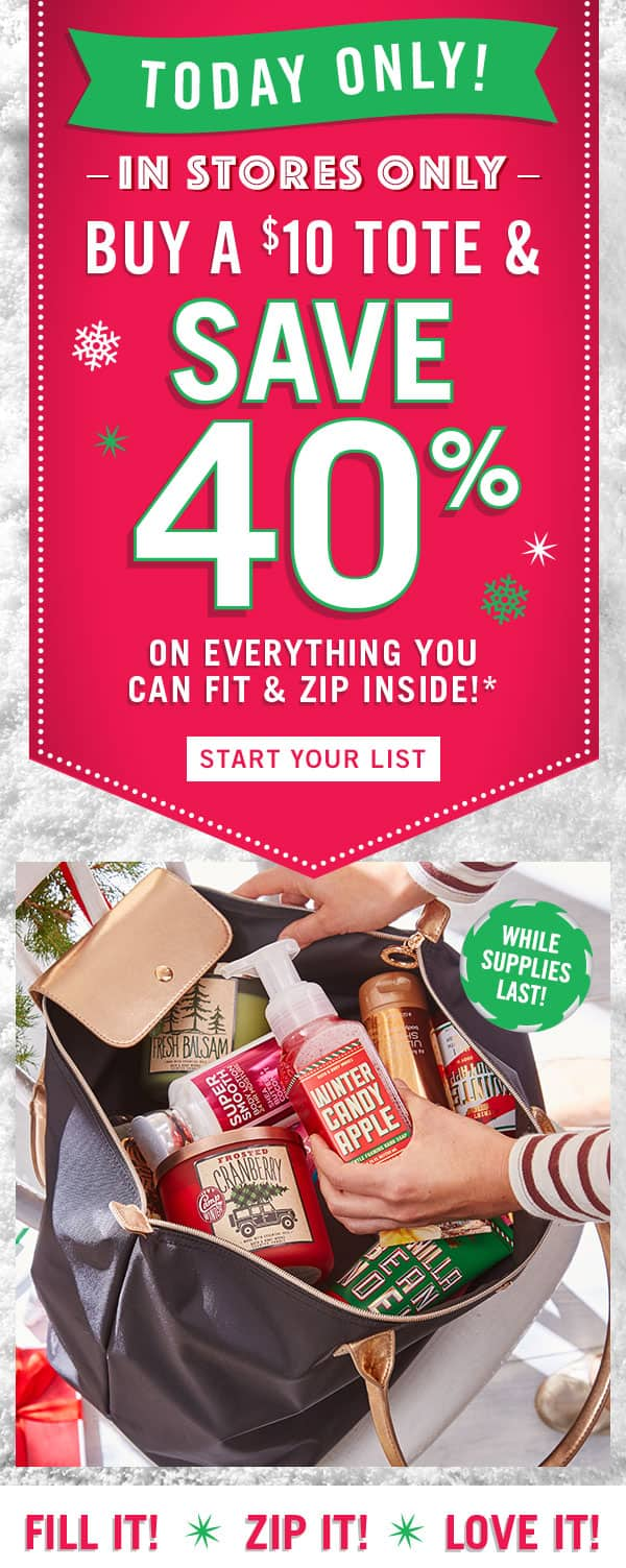 Bath & Body Works - In Stores Only - Buy a $10 tote, and get 40% off everything you can fit inside!