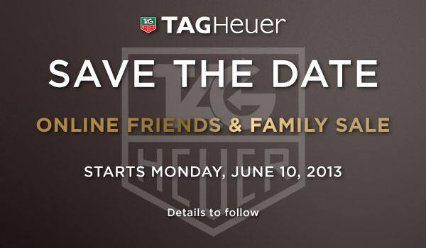 TAG Heuer Friends & Family Sale Again - LVMH TAG HEUER ZENITH DIOR