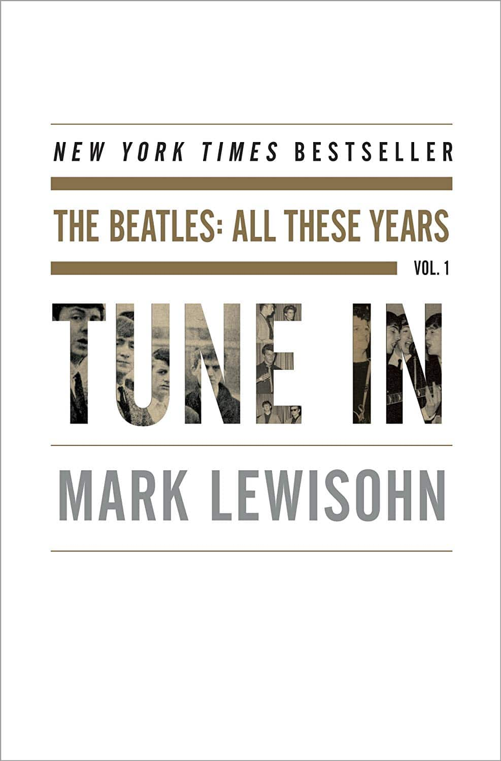 Tune In: The Beatles: All These Years Kindle Edition by Mark Lewisohn $1.99 on Amazon (Today only)