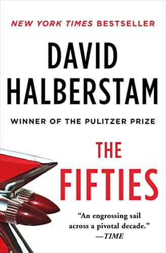 The Fifties Kindle Edition by David Halberstam (Amazon) $2