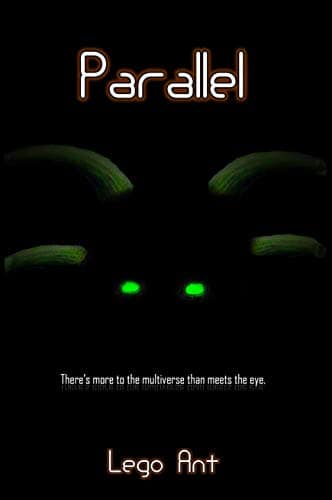 Parallel by Lego Ant (Antian Altiverse book 1) available for free on Kindle - 3/24