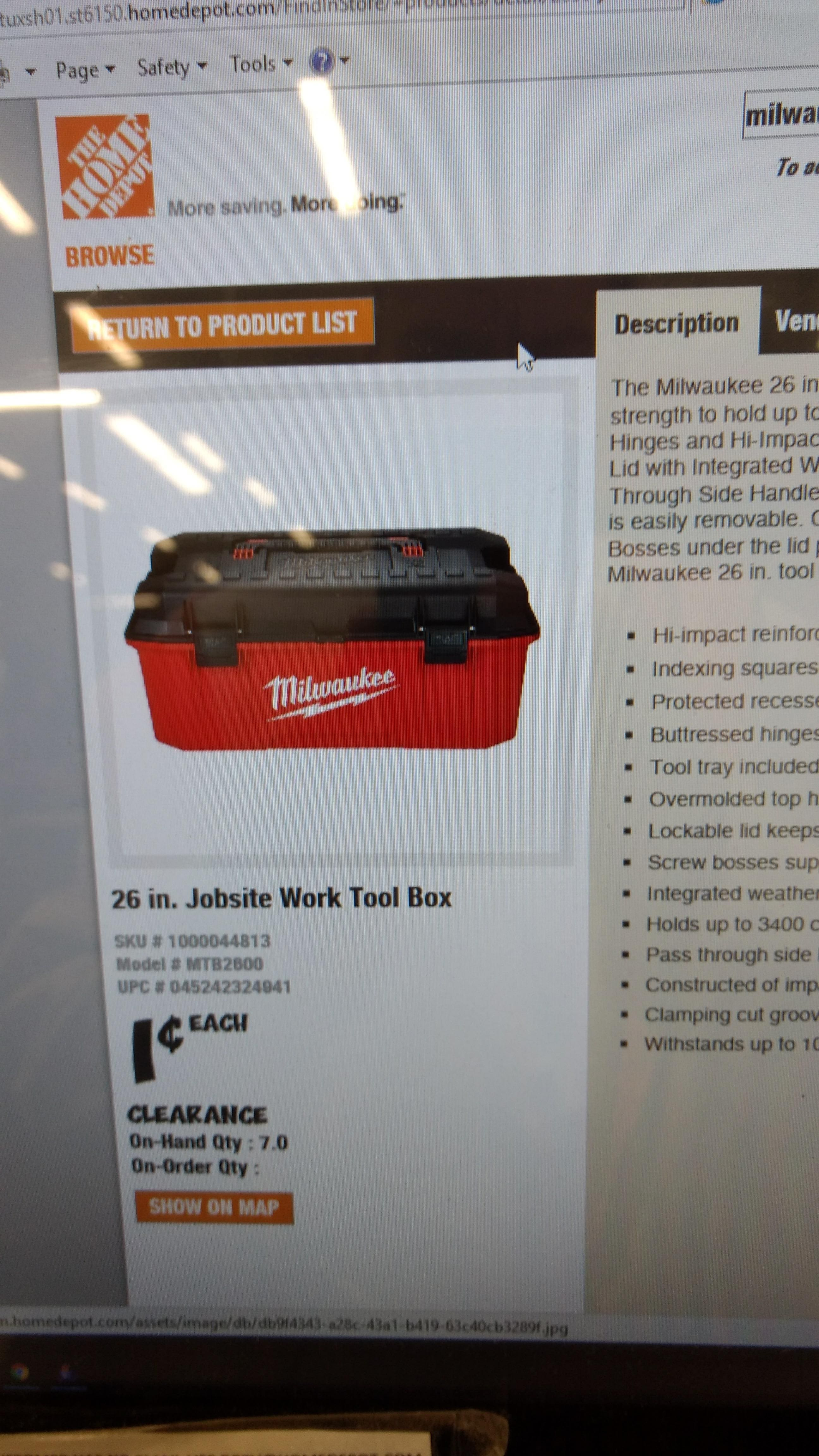 Very YMMV. Milwaukee 26 inch Job-site work box $0.99 - Clearance - if you find in store