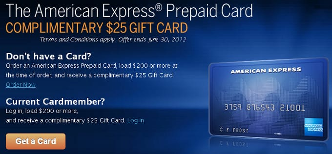 $25 gift card for AMEX prepaid with $200 load