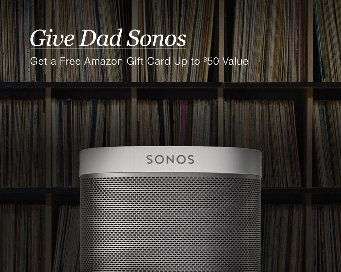 Sonos Holiday Promo $20-50 Amazon gift cards