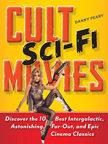 Kindle e-book: Danny Peary's Cult Sci-Fi Movies (10 Essay Collection) $0 at amazon.com