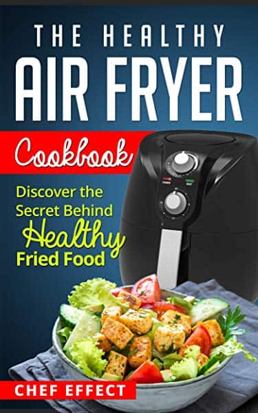 Amazon Kindle Free Air Fryer ebooks by 'Chef Effect'
