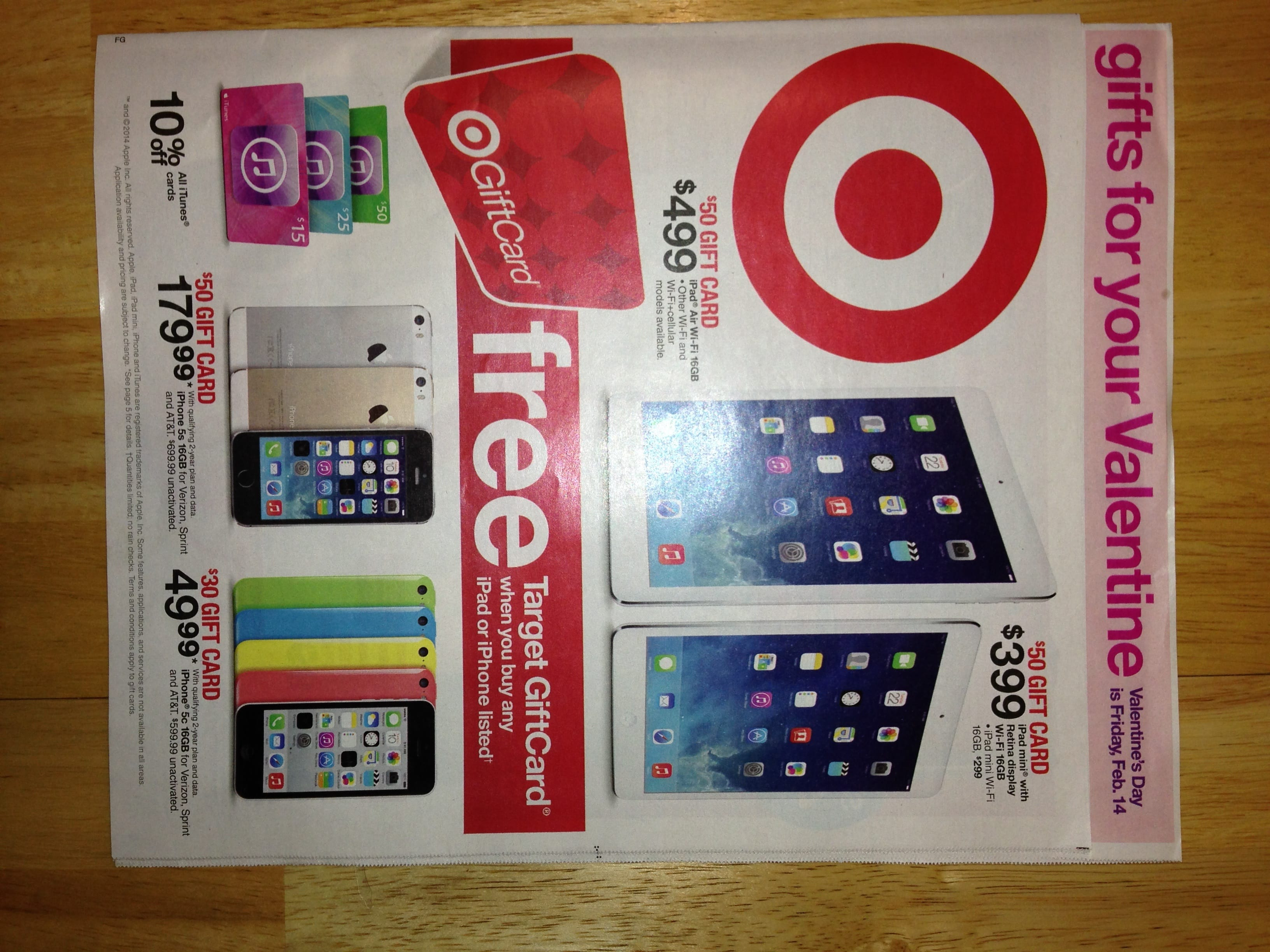 iPads with $50 Giftcard at Target 2/9-2/15.  Pricematch mini with Retina to Best Buy $349.99 for an even better deal (YMMV)