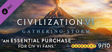 Civilization VI - Gathering Storm - Steam - $20