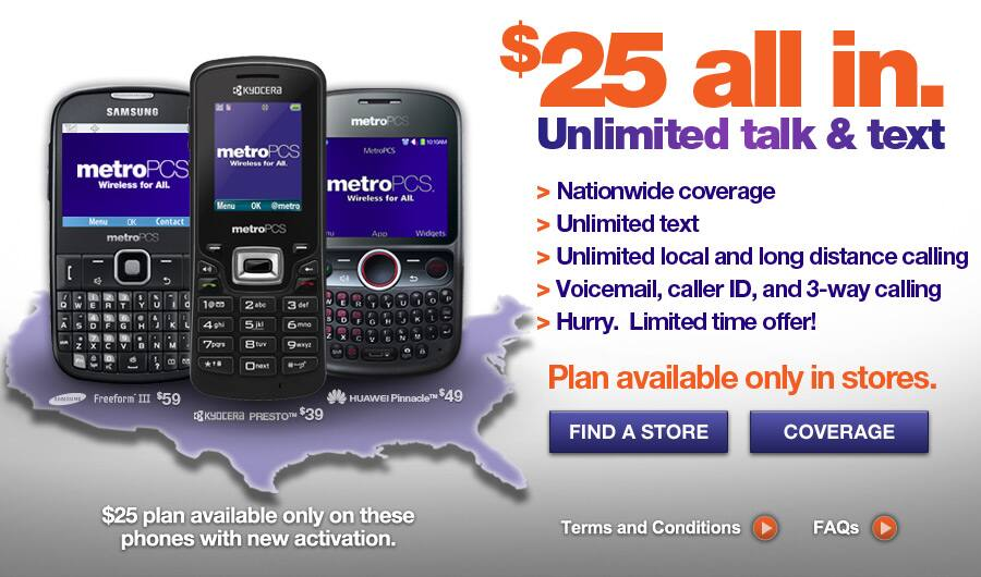MetroPCS $25/Month Unlimited Calls / Text Tax Included Data excluded