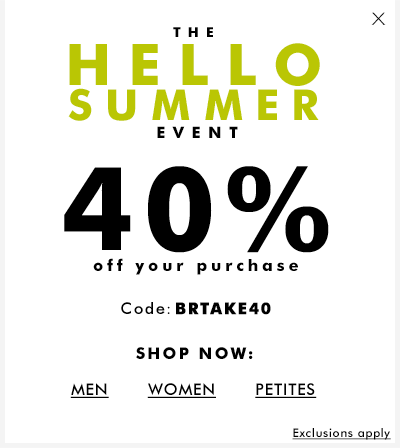 Banana Republic - Hello Summer Sales Event. - 40% Off Your Purchase With Code: BRTAKE40
