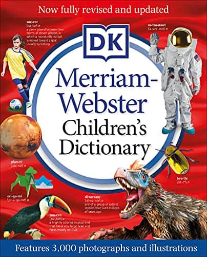 Hard cover Merriam-Webster Children's Dictionary, Features 3,000 Photographs and Illustrations. Amazon $11.93