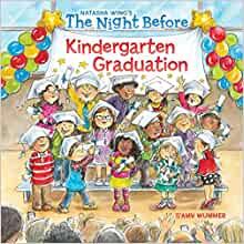 The Night Before Kindergarten Graduation for $2.99 (paperback)