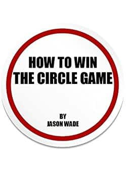 How To Win The Circle Game (Digital Prank Book) -  FREE with Kindle Unlimited (Amazon)