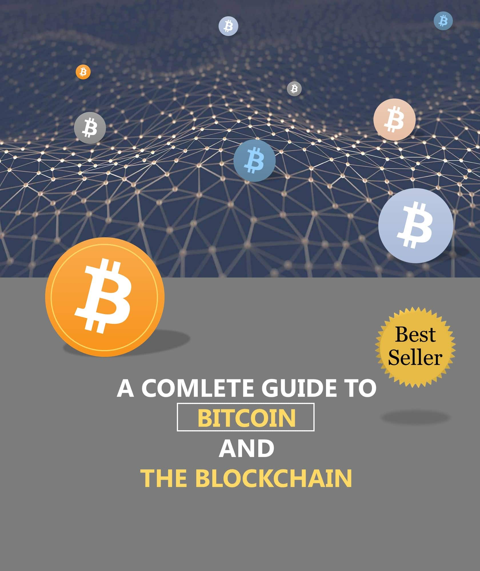 A complete guide to bitcoin and the blockchain - $10 $9.99