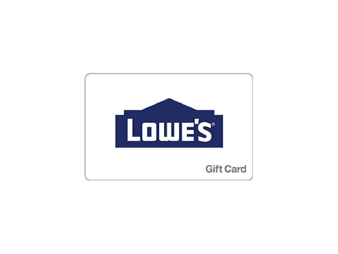 Lowe's $100 Gift Card - Digital Delivery for $90: Newegg (back in stock)