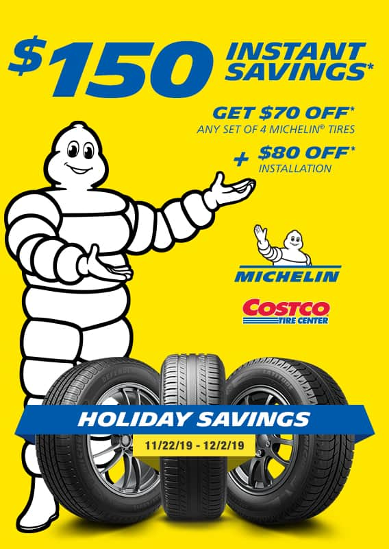 Costco Members: Buy 4 Michelin Tires, Save $150 ($70 off tires & $80 off installation) - Thru 12/2/19