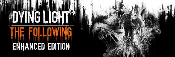 Dying Light: The Following – Enhanced Edition (PC) - $19.79